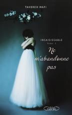 INSAISISSABLE_Tome_3_Ne_m_abandonne_pas_poster
